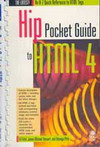 Hip Pocket Guide to HTML 4 (BK0512000264)